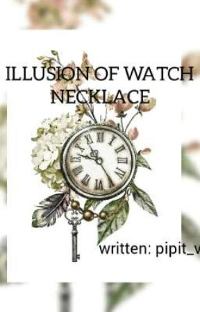 ILLUSION OF WATCH NECKLACE by pipit_vie