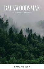 Backwoodsman autorstwa Paul_Mosley