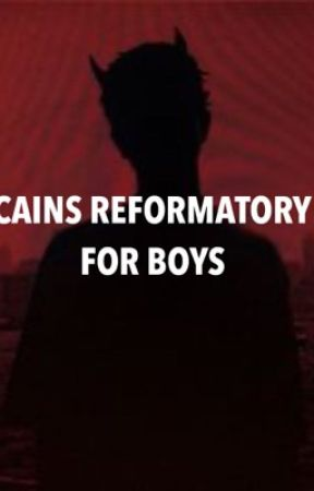 Cain's Reformatory for boys [BxB] by uber_triny