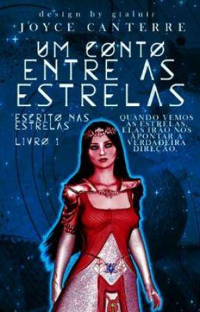 Um Conto Entre As Estrelas by JoyceCangussu08