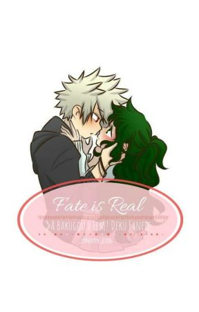 Fate is Real》 A Bakugou x Fem! Deku Fanfiction by _akemi_cos