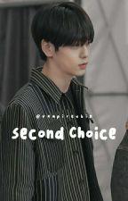 [1] Second Choice  by vampireubin