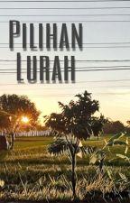 Pilihan Lurah by YuniartoHendy