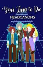 YTTD headcanons by bumblingidiots