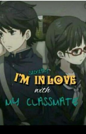 Im Inlove with my Classmate by ChelseyLising