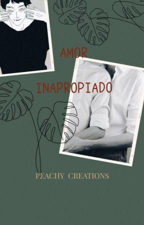 Amor Inapropiado by PeachyCreations