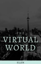 The Virtual World by Ellen4130