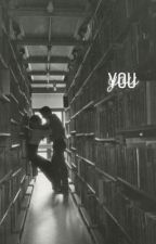 You  by aquamarineEl