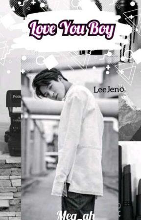 Love You Boy [LeeJeno] by Meg_ah