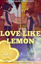Love Like Lemon by Ele_Zhua