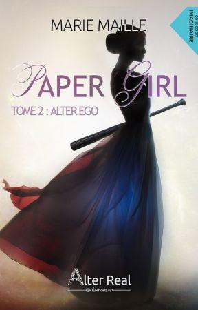 Alter Ego (PAPER GIRL, 2) édité aux Éditions Alter-Real by Melliam