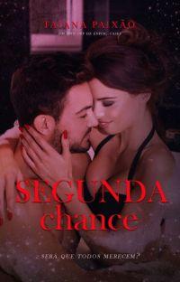 Segunda Chance - Será que todos merece? cover