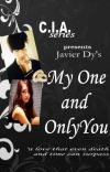 C.I.A. [ Javier Dy ] - My One and Only You cover