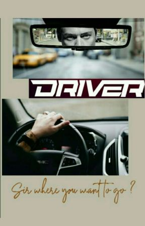 Driver  by loulouTomlinson91