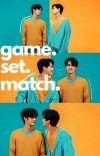 Game Set Match #SarawatTine #BrightWin cover