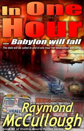 In One hour ... Babylon will fall by RaymondMcCullough
