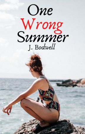 One Wrong Summer by JBodwell