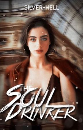 The Soul Drinker by silver-hell