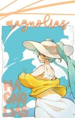 magnolias (✧) drabbles❜ by mikurinkuwu