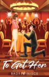 To Get Her [Published under PSICOM] cover