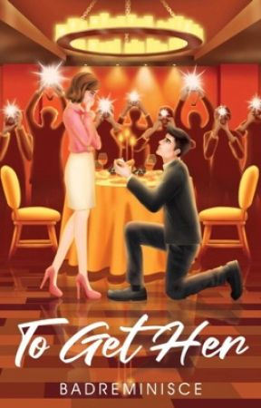 To Get Her [Published under PSICOM] by BadReminisce