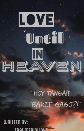 Love until in heaven by TraumerinLight
