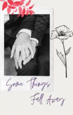 Some Things Fall Away (Blue Bloods Fanfiction) by Kato_Holmes