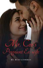 Mr. CEO's Pregnant Ex-Wife by fleurdelyse88