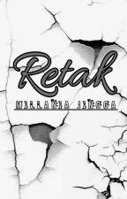 Retak by MilaniaJingga