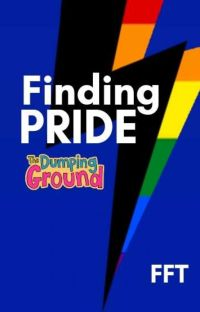 Finding Pride - story from The Dumping Ground cover