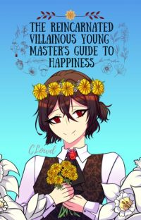 The Reincarnated Villainous Young Master's Guide to Happiness cover