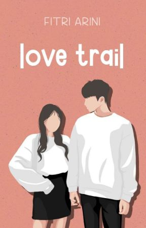 Love Trail ✓ by fitariinee