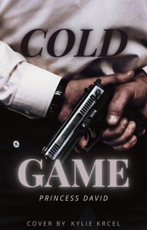 Cold Game by Unikwriter333