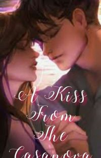 A Kiss From The Casanova [AKFTC] (COMPLETED) cover