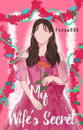 My Wife's Secret  by firza532