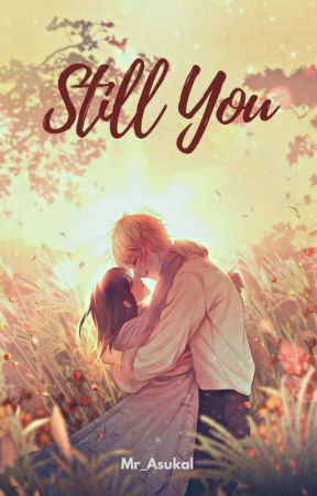 Still You [ ON GOING ] by Mr_Asukal