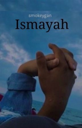 Ismayah  by smokeygan
