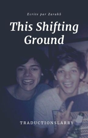 This Shifting Ground by traductionslarry