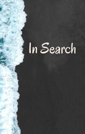 In Search..... by Sidiqa23