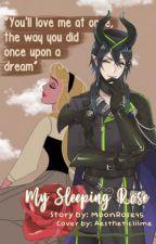 My Sleeping Rose Malleus Draconia X  Princess Aurora by MoonRose45