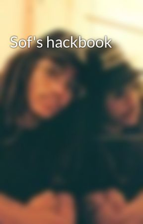 Sof's hackbook by Fuckingyoux