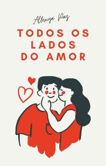 Todos os lados do amor