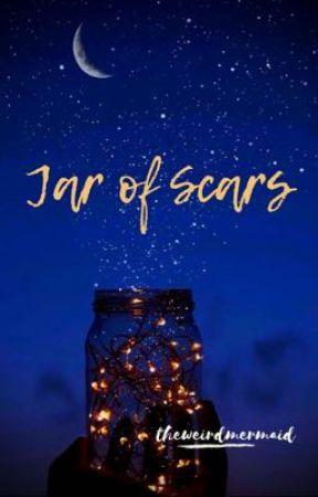 Jar of Scars by theweirdmermaid