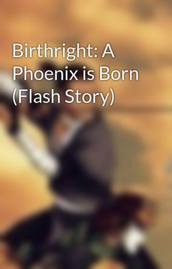 Birthright: A Phoenix is Born (Flash Story)