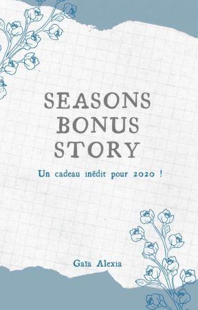 SEASONS BONUS STORY by AlexiaGaia2