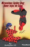 Miraculou's Spider-bug: Amor lejos de Casa  cover