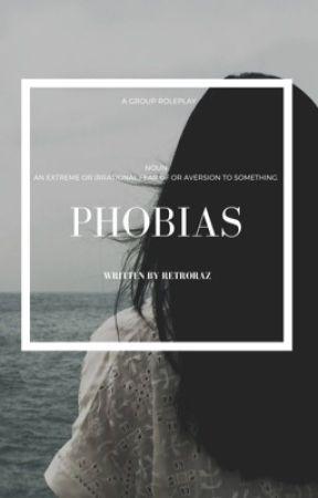 Phobias // A Group Roleplay {15/20} by retroraz