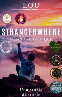 Strangerwhere - Straniero ovunque cover