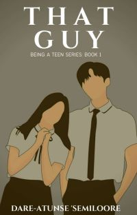 BEING A TEEN SERIES: THAT GUY cover