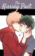 The Kissing Pact [BakuDeku/KatsuDeku] by AllShipsRGoodShips